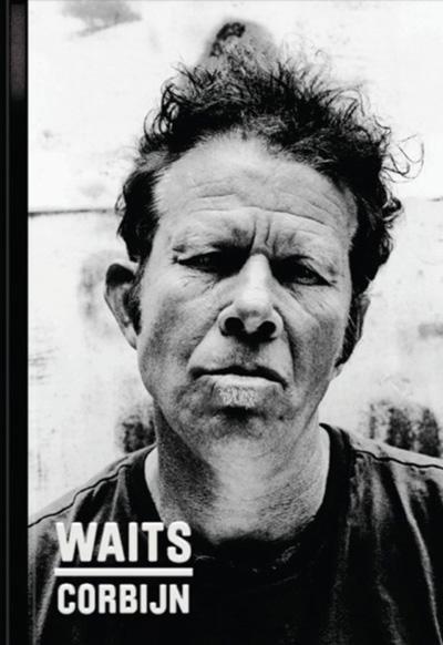 WAITS/CORBIJN